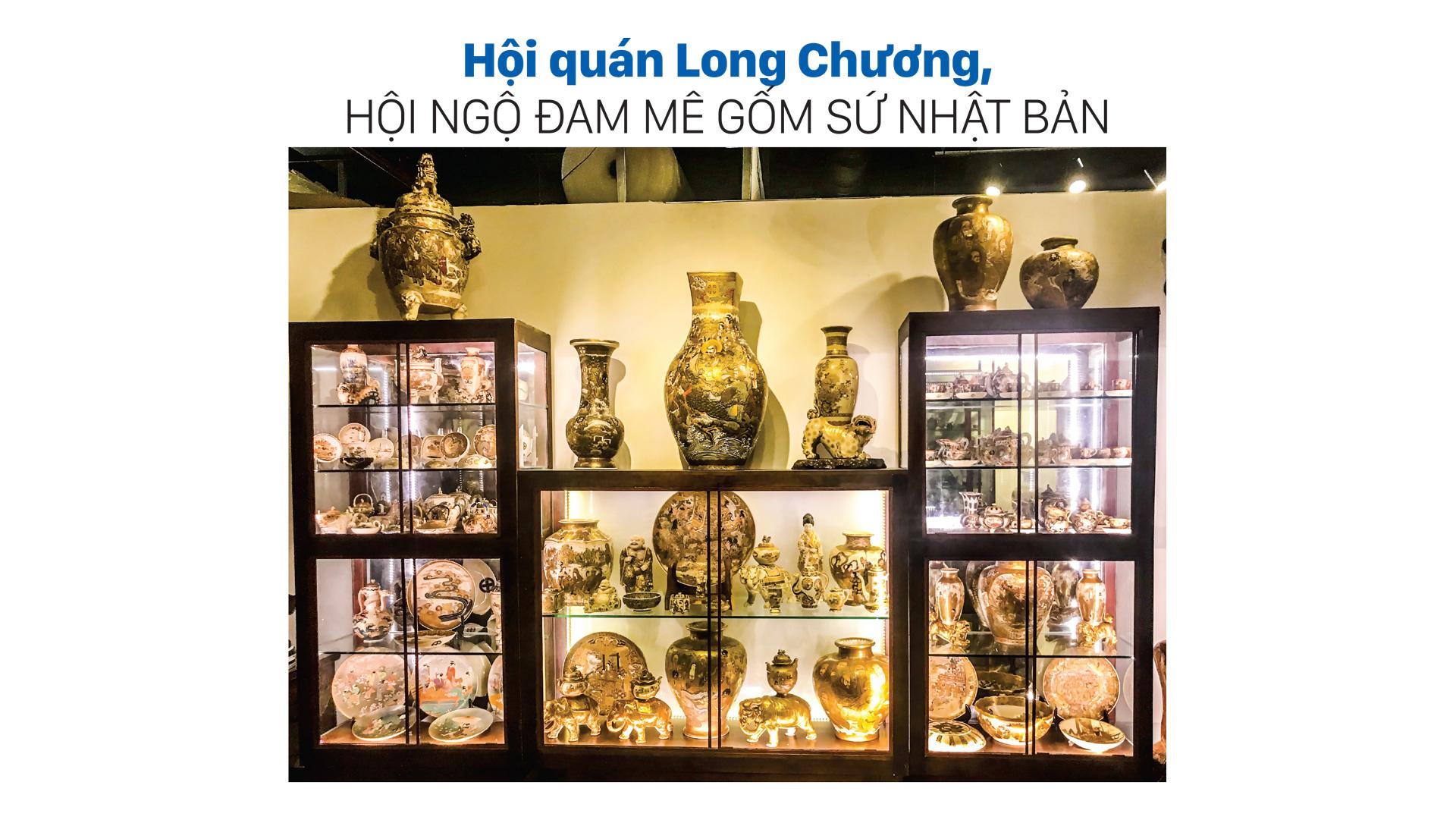 Hội quán Long Chương, hội ngộ đam mê gốm sứ Nhật Bản