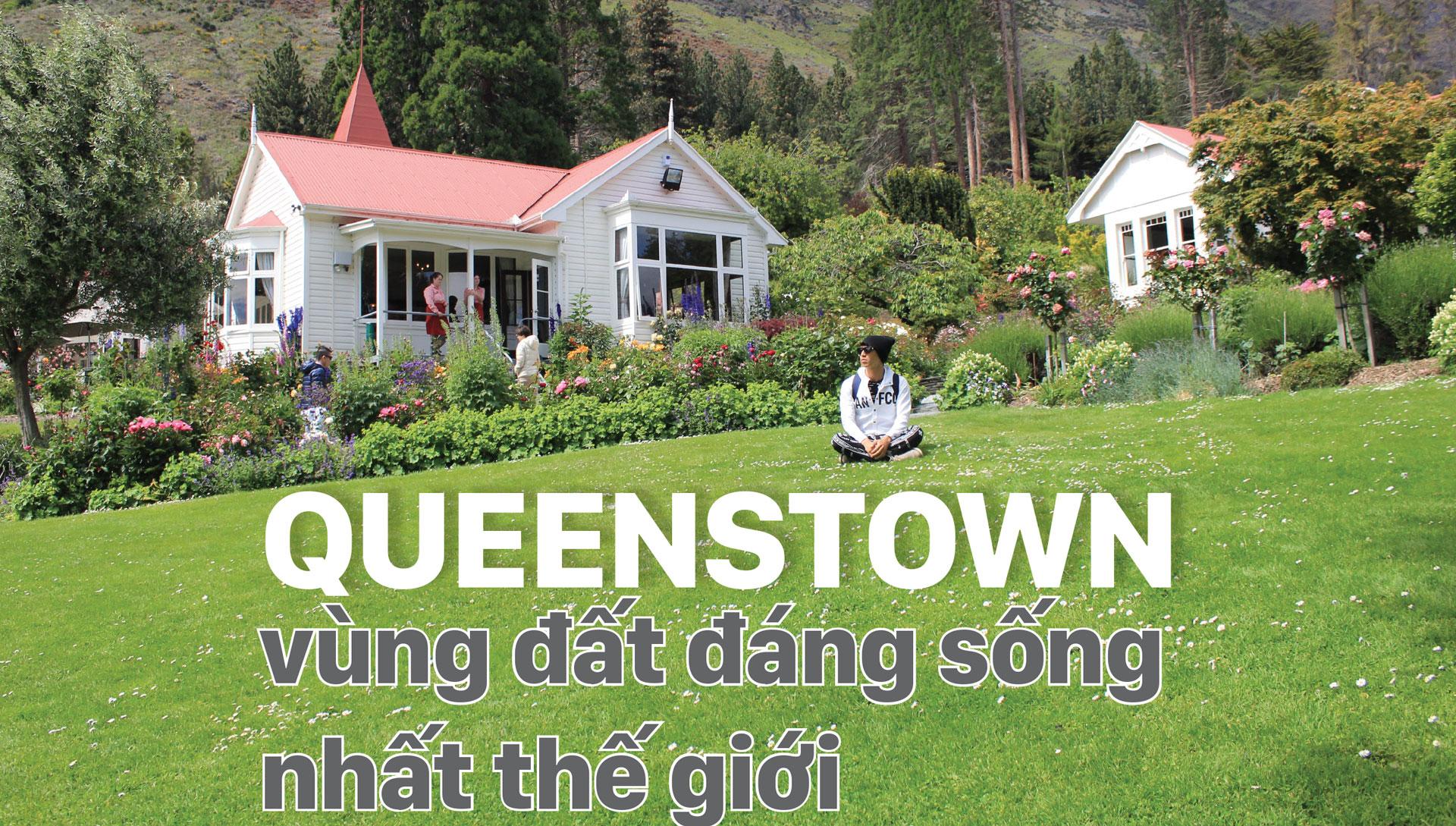 Queenstown - vùng đất đáng sống nhất thế giới