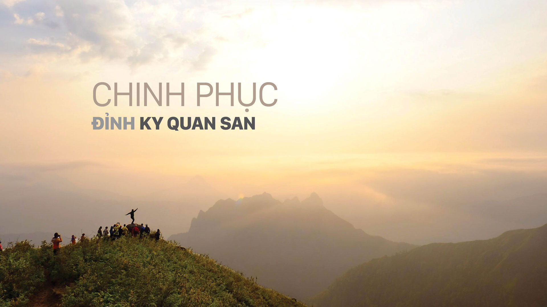 Chinh phục  đỉnh Ky Quan San