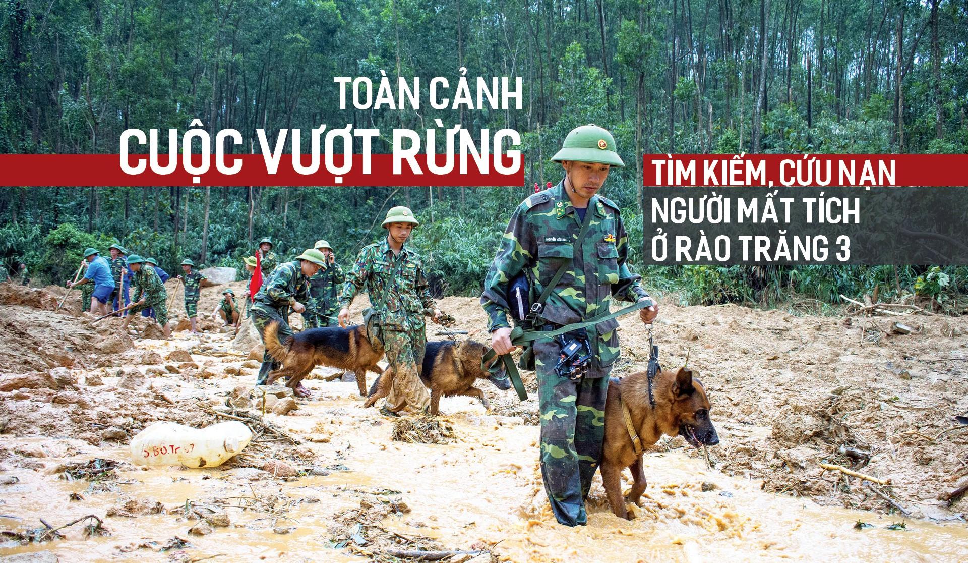 Toàn cảnh cuộc vượt rừng tìm kiếm, cứu nạn người mất tích ở Rào Trăng 3