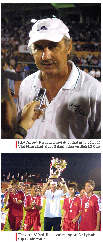 Hành trình 9 năm của ông Alfred Riedl với bóng đá Việt Nam ảnh 6