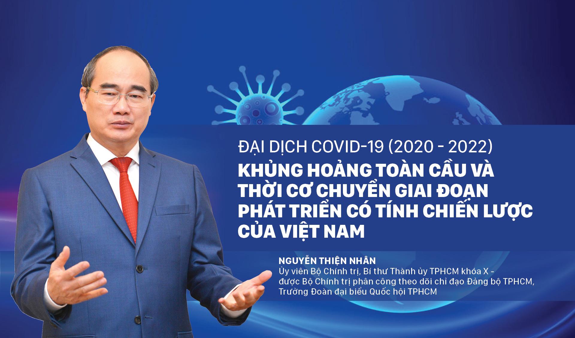 Đại dịch Covid-19 (2020 - 2022) - Khủng hoảng toàn cầu và thời cơ chuyển giai đoạn phát triển có tính chiến lược của Việt Nam