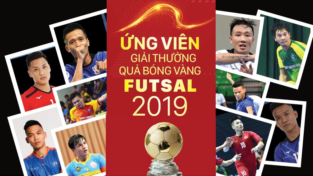 Ứng viên giải thưởng Quả bóng vàng futsal 2019