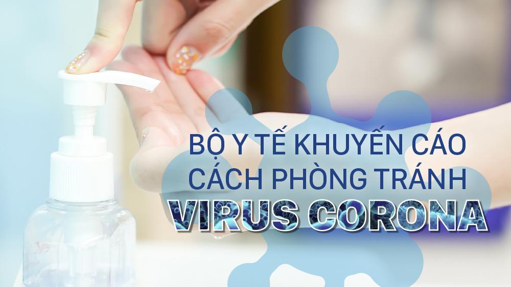 Bộ Y tế khuyến cáo cách phòng tránh virus Corona