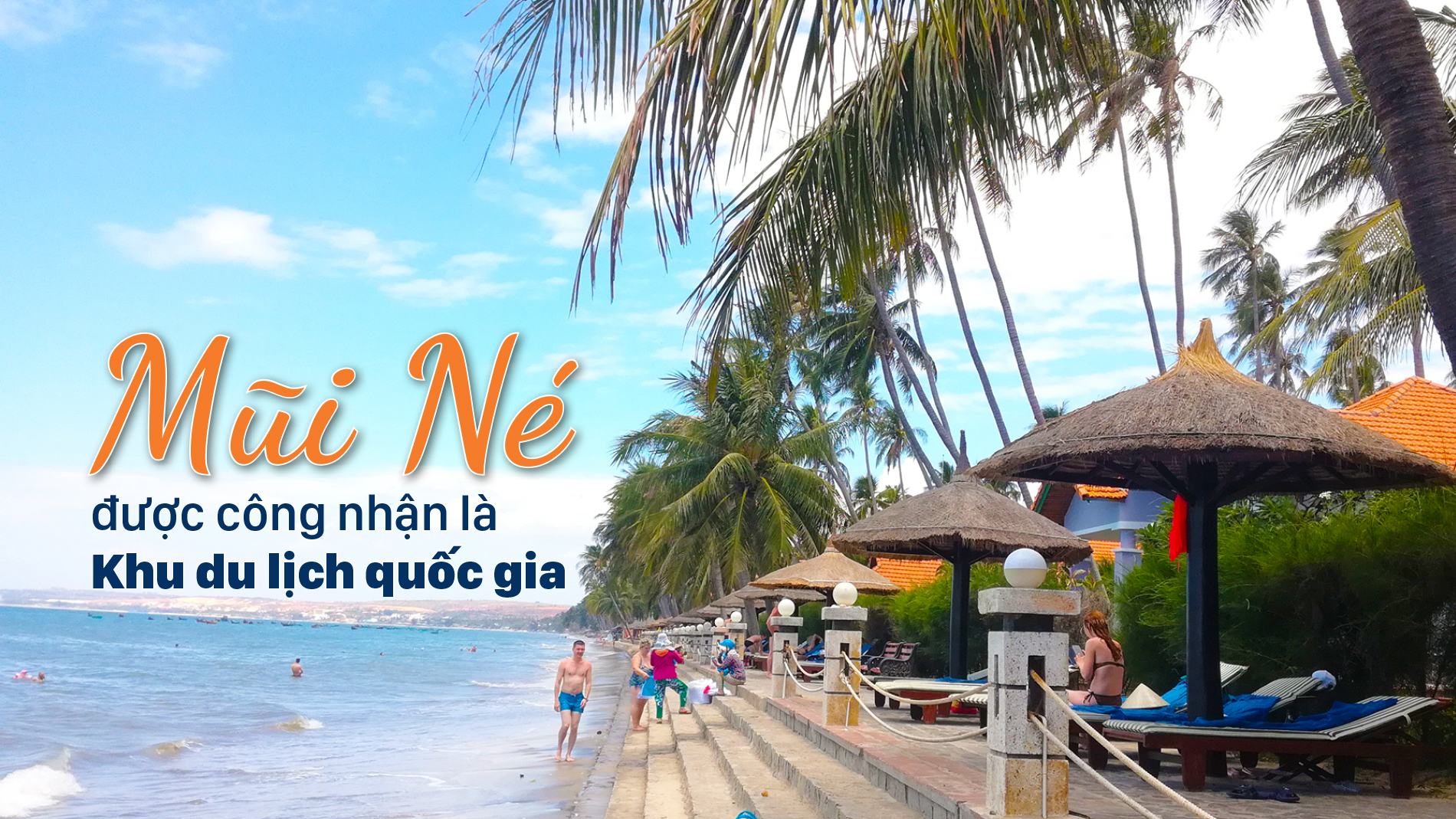 Mũi Né được công nhận là Khu du lịch quốc gia