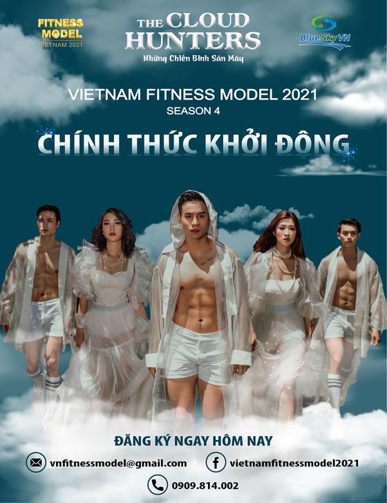 Vietnam Fitness Model 2021: Mới lạ với chiến dịch tìm kiếm 'những chiến binh săn mây' ảnh 1