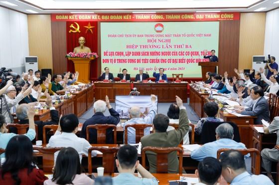 Hội nghị hiệp thương lần thứ ba: Lập danh sách chính thức 205 người ứng cử ĐBQH ở Trung ương ảnh 2