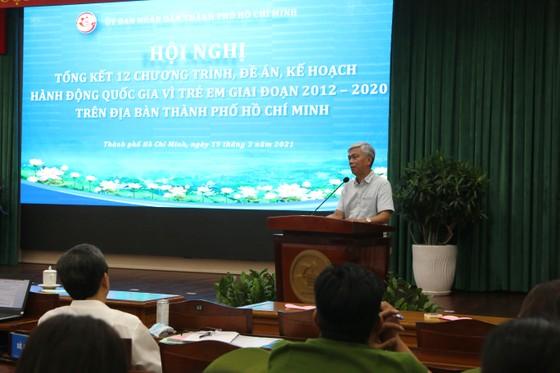 Phó Chủ tịch UBND TPHCM Võ Văn Hoan: Bêu tên người xâm hại trẻ em, dù đó là bất kỳ ai ảnh 5