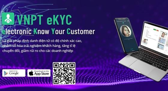 VNPT tự tin triển khai công nghệ eKYC ảnh 1