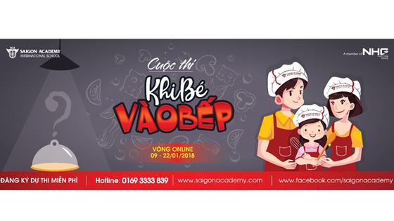 """Sôi nổi cuộc thi """"Khi bé vào bếp"""" tại Saigon Academy ảnh 1"""
