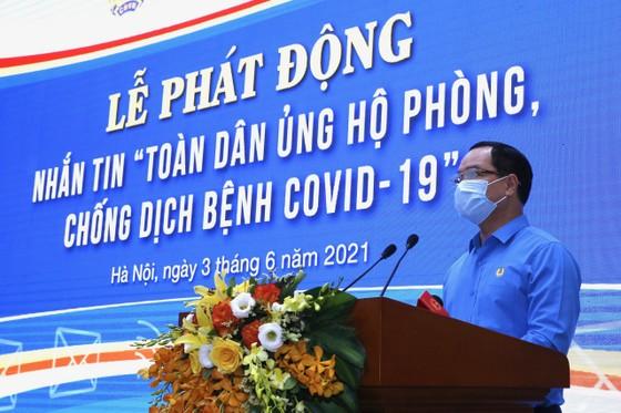Chủ tịch Quốc hội phát động nhắn tin ủng hộ Quỹ vaccine chống dịch Covid-19 ảnh 3