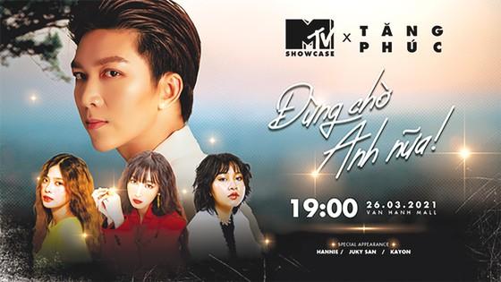 """MTV Showcase tháng 3 """"tăng nhiệt"""" với dàn lineup cực chất ảnh 1"""