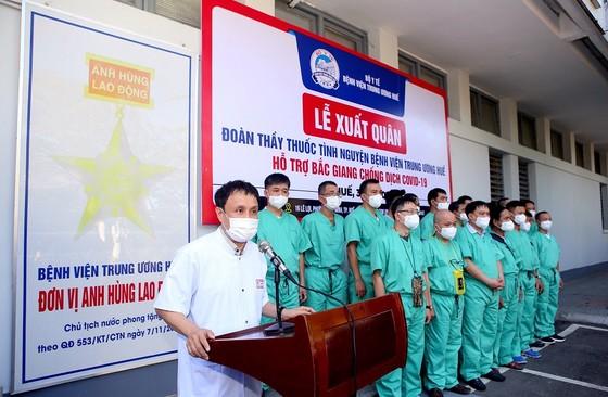 Đoàn y, bác sĩ Bệnh viện Trung ương Huế ra Bắc Giang hỗ trợ chống dịch Covid-19 ảnh 2