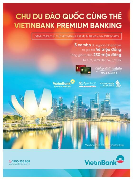 Chu du đảo quốc cùng thẻ VietinBank Premium Banking ảnh 1