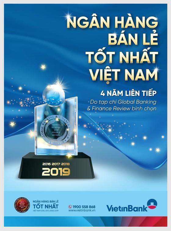 """VietinBank tự hào 4 năm liên tiếp đạt giải """"Ngân hàng bán lẻ tốt nhất Việt Nam"""" ảnh 1"""