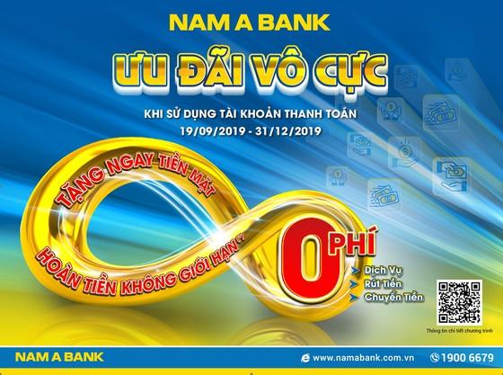 Mở tài khoản thanh toán tại Nam A Bank được miễn hàng loạt phí giao dịch ảnh 1