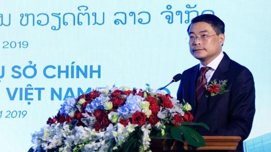Phó Thủ tướng Lào: Tôi tin tưởng VietinBank sẽ phát triển thành ngân hàng thương mại chủ lực tại Lào ảnh 1