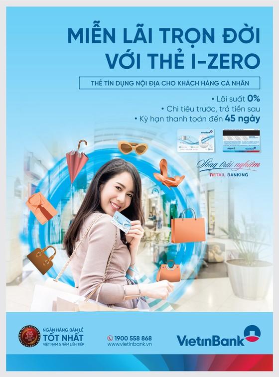 Miễn lãi trọn đời với thẻ trả góp VietinBank i-Zero ảnh 1