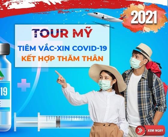 Tour đi Mỹ tiêm vaccine Covid-19 giá trăm triệu, khách Việt vẫn gọi điện 'cháy máy' đặt chỗ ảnh 1