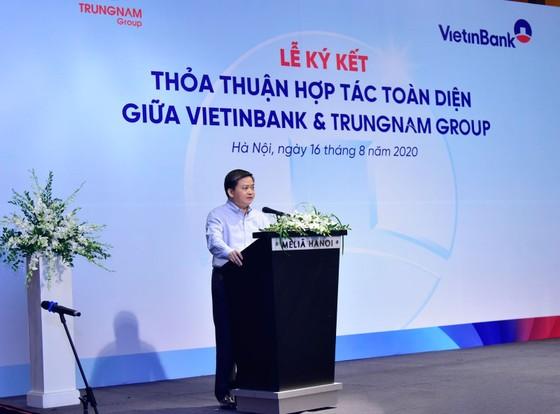 VietinBank và Trung Nam Group ký kết Thỏa thuận hợp tác toàn diện ảnh 3