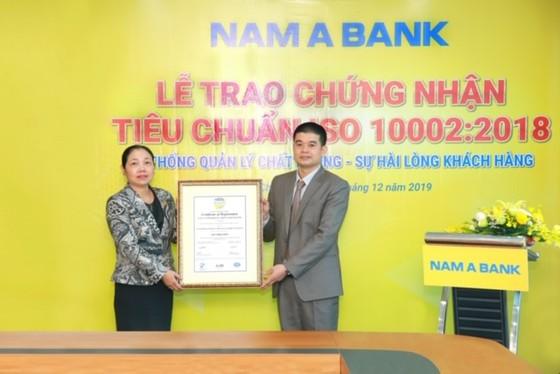 Nam A Bank đạt chứng nhận Tiêu chuẩn Iso10002:2018 về hệ thống quản lý chất lượng – sự hài lòng của  ảnh 1