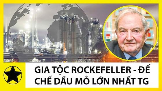 Bí mật những gia tộc tỷ đô: Tỷ phú ẩn danh Rockefeller ảnh 1