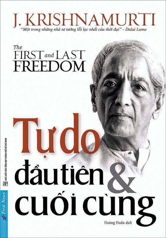 """""""Tự do đầu tiên và  cuối cùng"""" giúp con người loại bỏ hoạt động vị ngã ảnh 1"""