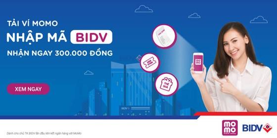 Kết nối ví MoMo và BIDV: nhận ngay 300.000 đồng khi chi tiêu  ảnh 1