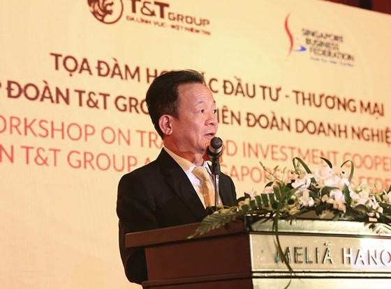 T&T Group hợp tác thương mại và đầu tư với Liên đoàn DN Singapore ảnh 1