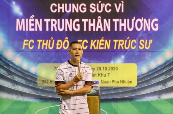 FC Thủ Đô - FC Kiến trúc sư: Trận cầu thiện nguyện nghĩa tình hướng về miền Trung thương yêu ảnh 5