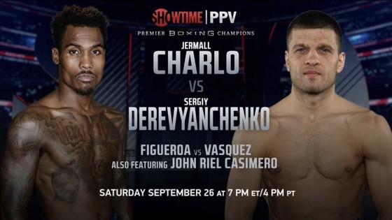 Trận Charlo vs Derevyanchenko sẽ diễn ra vào cuối tuần này