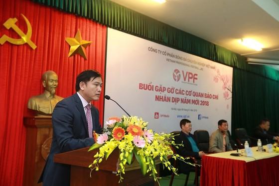 Chủ tịch Trần Anh Tú thể hiện quyết tâm đổi mới ở VPF trong năm 2018. Ảnh: NGỌC HẢI