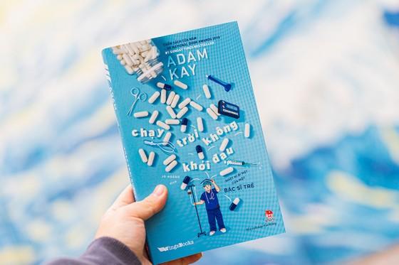 'Chạy trời không khỏi đau': Cuốn sách hài hước có 1 không 2 về nghề y ảnh 1