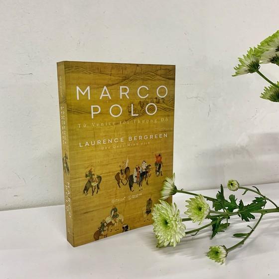 Theo chân Marco Polo từ Venice tới Thượng Đô ảnh 1