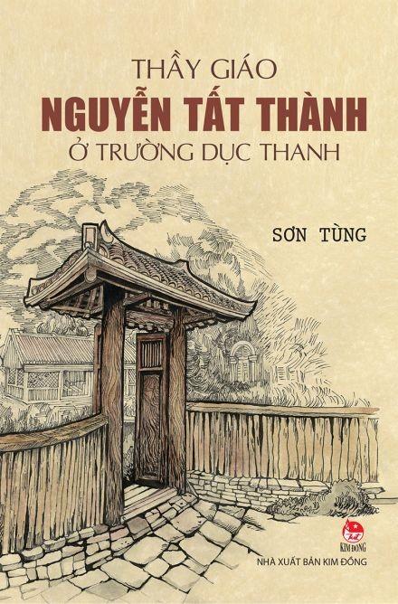 Những tác phẩm đặc sắc của nhà văn Sơn Tùng viết về Bác Hồ ảnh 2