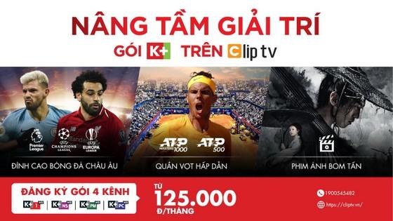 Thuê bao của Clip TV có thể xem các trận của ĐT Việt Nam tại King's Cup 2019 ảnh 1
