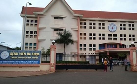 Bệnh viện Đa khoa TP Buôn Ma Thuột tạm ngưng nhận bệnh nhân vì một ca mắc Covid-19 ảnh 1