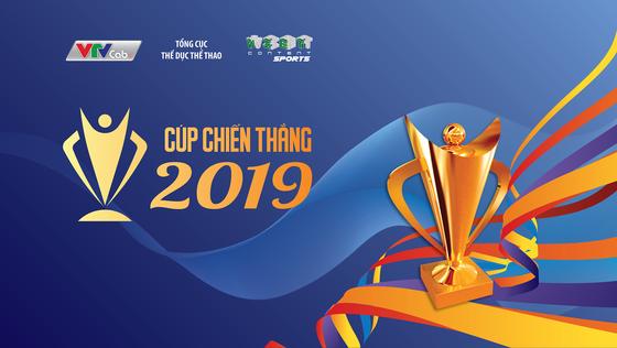 Giải thưởng Cup chiến thắng 2019 có 11 hạng mục