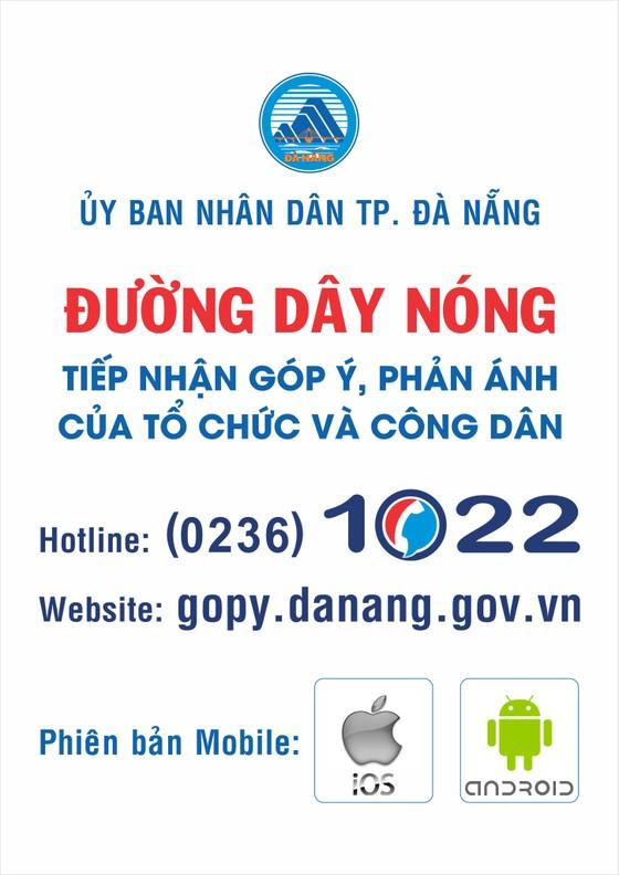 Tổng đài 1022 Đà Nẵng - kênh góp ý văn minh, xử lý hiệu quả ảnh 4