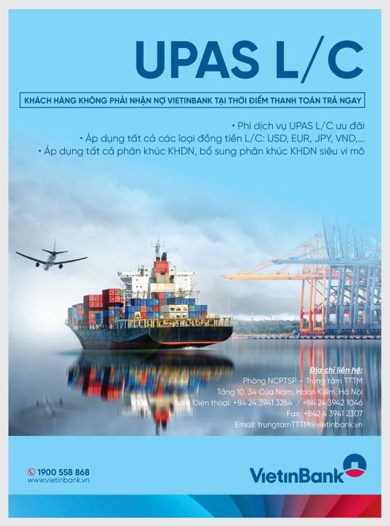 UPAS LC - Điểm sáng trong thanh toán quốc tế và tài trợ thương mại VietinBank ảnh 1