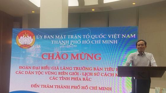 Đón đoàn già làng, trưởng bản tiêu biểu vùng biên giới - lịch sử cách mạng các tỉnh phía Bắc tham quan TPHCM     ảnh 3