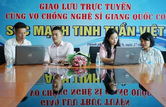 """Giao lưu trực tuyến """"Sức mạnh tinh thần Việt"""" ảnh 1"""