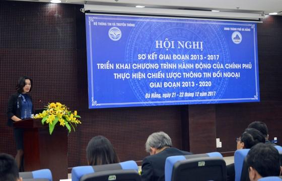 Chiến lược thông tin đối ngoại góp phần đẩy mạnh hội nhập quốc tế, nâng cao vị thế Việt Nam ảnh 1