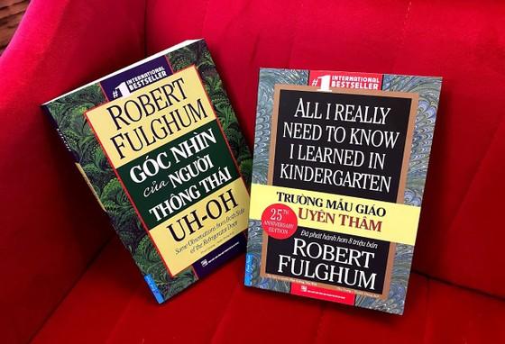Văn chương Robert Fulghum: Suy tư về cuộc đời bên cánh cửa tủ lạnh ảnh 2