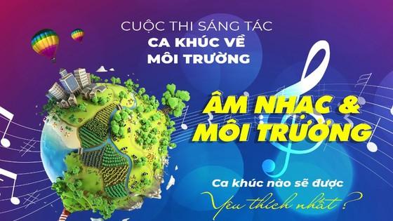 Phát động Cuộc thi Sáng tác ca khúc về môi trường Việt Nam  ảnh 1