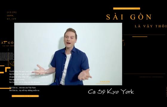 Kyo York dạt dào cảm xúc với 'Sài Gòn thương' ảnh 15