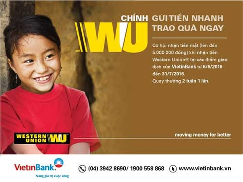 Nhận tiền Western Union tại VietinBank trúng quà lớn ảnh 1