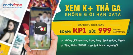 MobiFone cùng  K+ tung gói cước phục vụ tín đồ bóng đá ảnh 1
