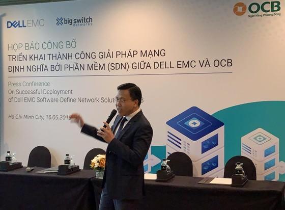 OCB và  Dell EMC Việt Nam triển khai thành công giải pháp SDN ảnh 1