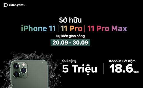 Mở hộp iPhone 11 Pro Max tại Di Động Việt, giao hàng từ ngày 20-9 ảnh 7